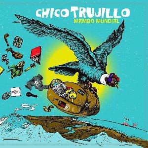 Mambo mundial | Trujillo, Chico. Interprète