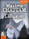 L'illusion | Maxime Chattam (1976-....). Auteur