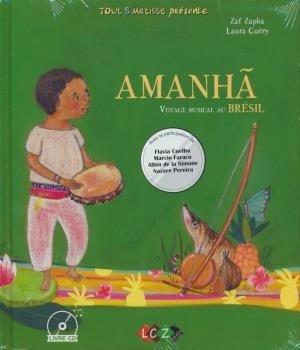 Amanha : un voyage musical au Brésil