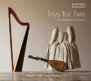 Toys for two : from Dowland to California