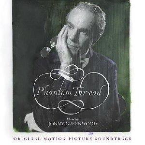 Phantom thread : BO du film de Paul Thomas Anderson