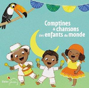 Comptines & chansons des enfants du monde