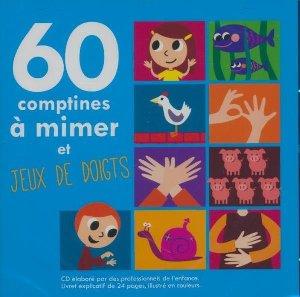 60 comptines à mimer et jeux de doigts