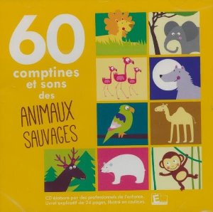 60 comptines et sons des animaux sauvages