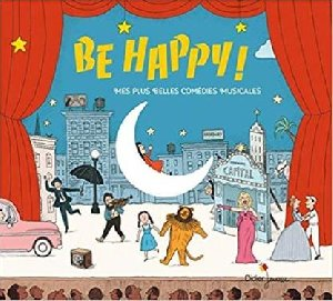 In the mood for happiness : 34 standards du jazz et des comédies musicales pour danser avec les enfants