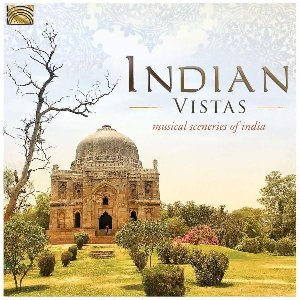 Indian vistas : musical sceneries of India