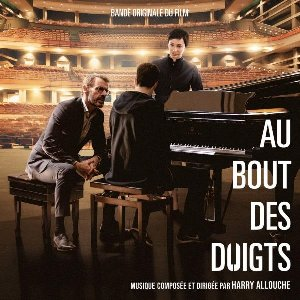 Au bout des doigts : BO du film de Ludovic Bernard