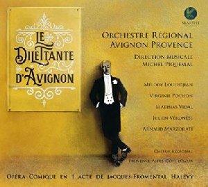 Le Dilettante d'Avignon : opéra comique en un acte