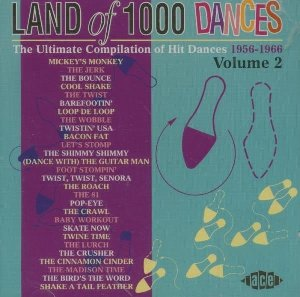 Land of 1000 dances : the ultimate compilation of hit dances 1956-1966