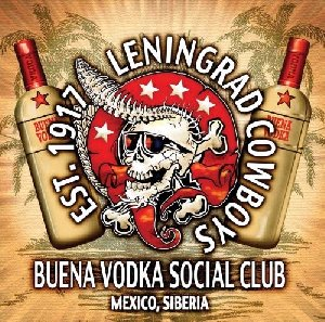 Buena vodka social club : Mexico, Siberia