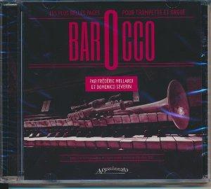 Barocco : Les plus belles pages pour trompette et orgue