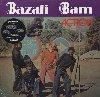 Action |  Bazali Bam. Interprète