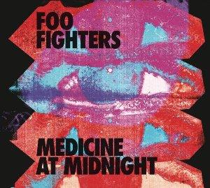 Medicine at midnight / Foo Fighters | Foo Fighters