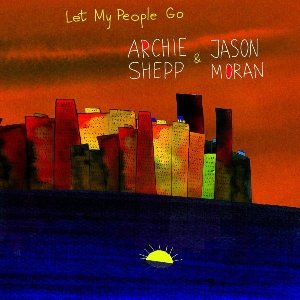 Let my people go | Shepp, Archie (1937-....)