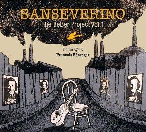 Beber project (The) : vol.1 - hommage à François Béranger / Sanseverino | Sanseverino
