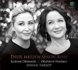 Deux mezzos sinon rien / Karine Deshayes | Deshayes, Karine