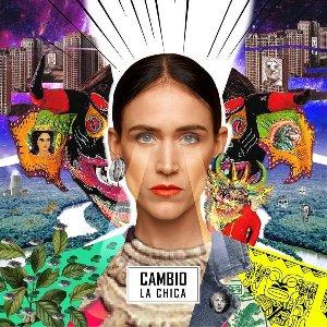 Cambio / Chica (La) | Chica (La). Chanteur