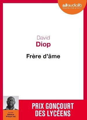 Frère d'âme / David Diop   Diop, David (1966-....). Auteur