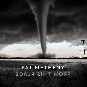 From this place / Pat Metheny   Metheny, Pat. Musicien