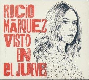 Visto en el jueves / Rocio Marquez | Marquez, Rocio