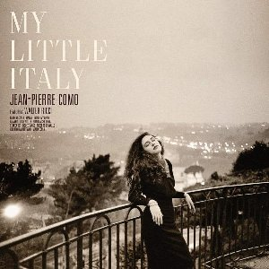 My little Italy / Jean-Pierre Como   Como, Jean-Pierre. Musicien