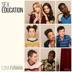 Sex education : BO de la série TV / Ezra Furman | Furman, Ezra. Musicien