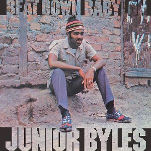 Beat down Babylon / Junior Byles | Byles, Junior. Chanteur