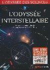 L'odyssée interstellaire |
