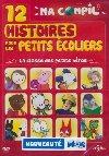 12 histoires pour les petits écoliers : La classe des petits héros