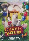 Cirque en folie, les animaux se rebellent = A dog & pony show |
