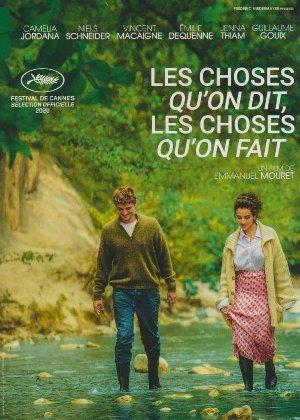 Choses qu'on dit, les choses qu'on fait (Les) / Emmanuel Mouret, Réal. | Mouret, Emmanuel. Réalisateur