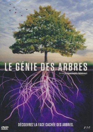 Le Génie des arbres / Emmanuelle Nobécourt, réal. |