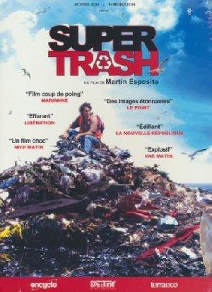 Super trash / Martin Esposito, Réal. | Esposito, Martin. Monteur