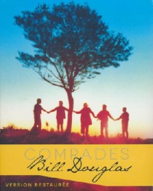 Comrades | Douglas, Bill. Monteur