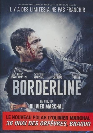 Borderline   Marchal, Olivier (1968-....). Monteur