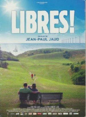 Libres ! | Jaud, Jean-Paul (1946-....). Monteur
