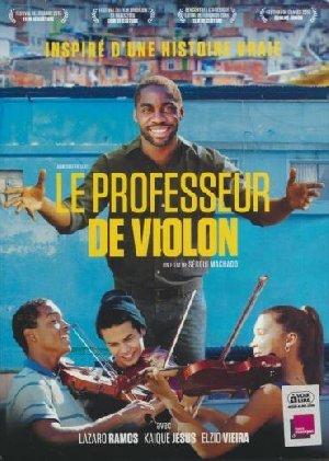 Professeur de violon (Le) = Tudo Que Aprendemos Juntos   Machado, Sergio. Monteur