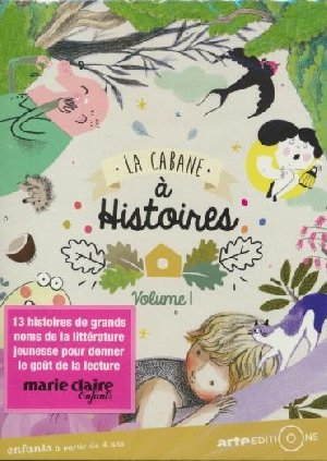 Cabane à histoires (La) : volume 1 | Rivière, Célia. Monteur