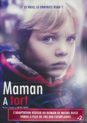 Maman a tort | Velle, François (1961-....). Monteur