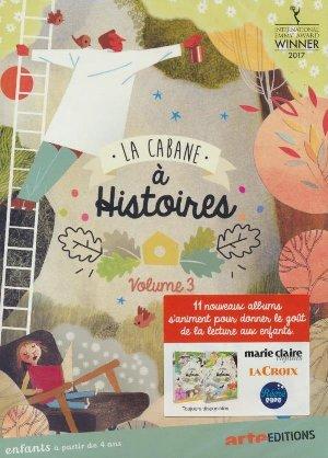 Cabane à histoires (La) : volume 3 | Rivière, Célia. Monteur