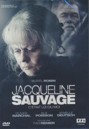 Jacqueline Sauvage : c'était lui ou moi | Rénier, Yves. Monteur