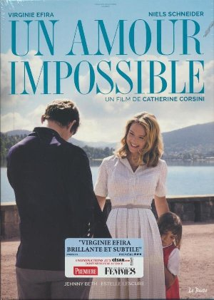 Un amour impossible | Corsini, Catherine. Monteur