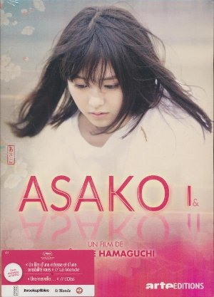Asako I&II = Netemo sametemo | Hamaguchi, Ryusuke. Monteur