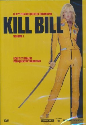 Kill Bill = Kill Bill : Vol. 1 : volume 1 | Tarantino, Quentin. Monteur