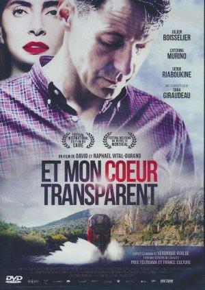 Et mon coeur transparent / David Vital-Durand et Raphaël Vital-Durand, Réal. | Vital-Durand, David. Monteur