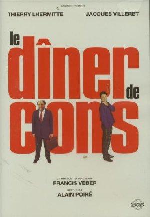 Dîner de cons (Le) | Veber, Francis (1937-....). Monteur