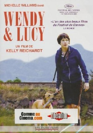 Wendy & Lucy = Wendy and Lucy | Reichardt, Kelly. Monteur