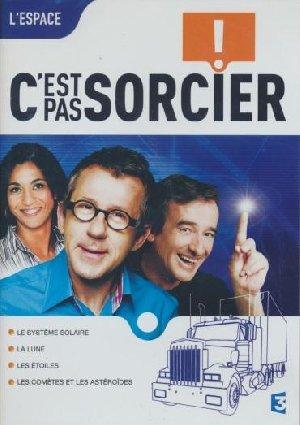 C'est pas sorcier : Espace (L') | Breton, Catherine. Monteur