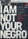 I am not your negro |