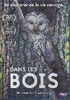 Dans les bois = The ancient woods |